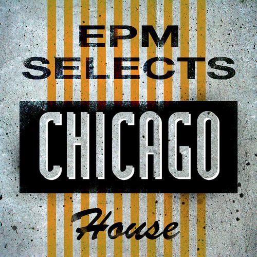 Album Art - EPM Selects: Chicago House