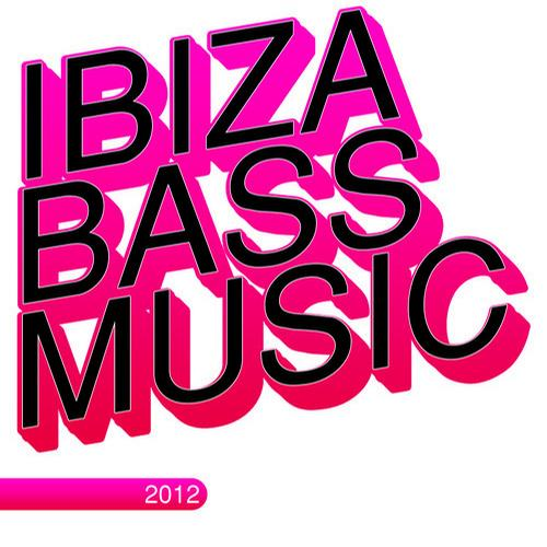 Album Art - Ibiza Bass Music 2012