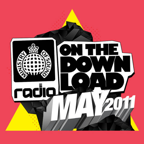 Album Art - Ministry Of Sound Radio presents On The Download May 2011