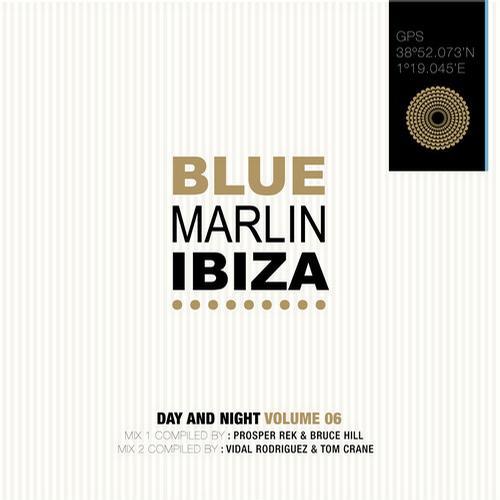 Album Art - Blue Marlin Ibiza 2012 - Mixed by Prosper Rek & Bruce Hill and Vidal Rodriguez & Tom Crane