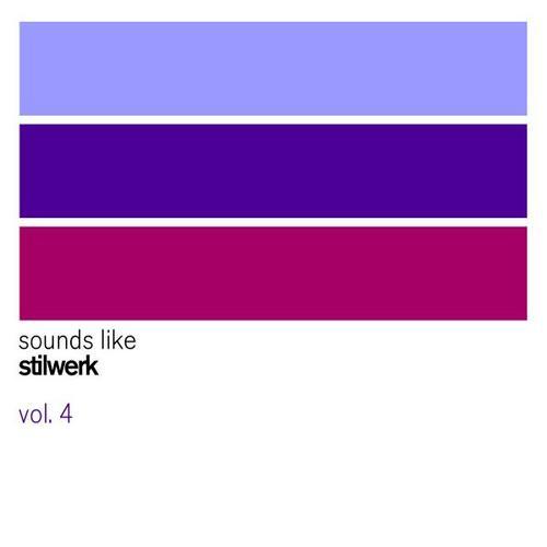 Album Art - Sounds Like Stilwerk Vol. 4