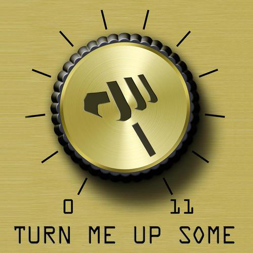 Album Art - Turn Me Up Some
