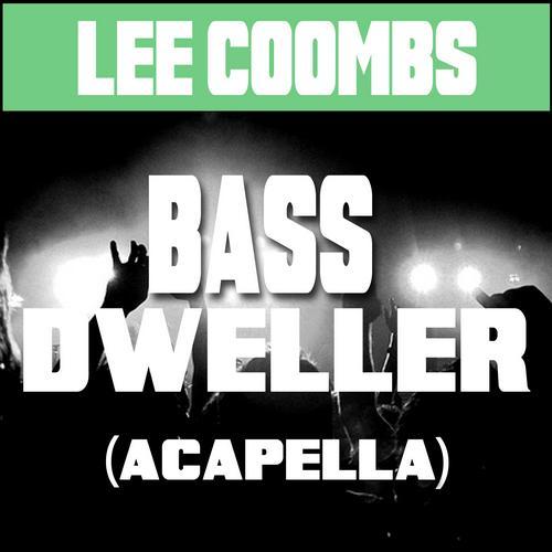 Album Art - Bass Dweller Acapella