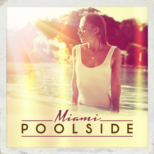 Album Art - Poolside Miami
