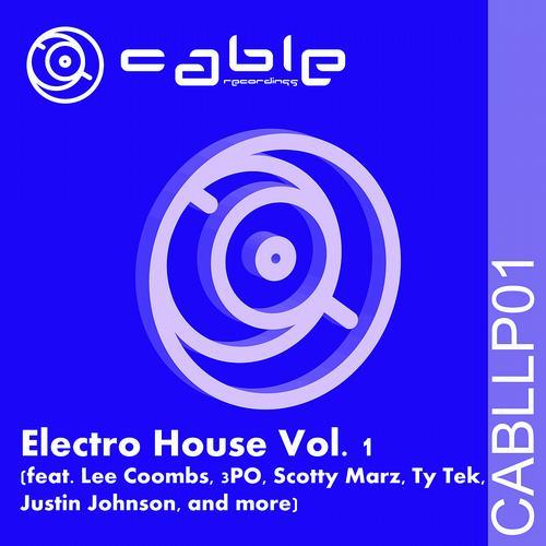Album Art - Cable Recordings Presents Electro House Vol. 1