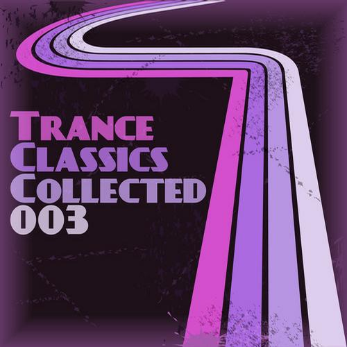 Album Art - Trance Classics Collected 03
