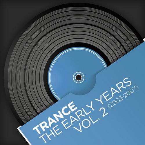 Album Art - Trance - The Early Years, Vol. 2 (2002-2007)