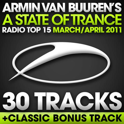 Album Art - A State Of Trance Radio Top 15 - March / April 2011 [30 Tracks] - Including Classic Bonus Track