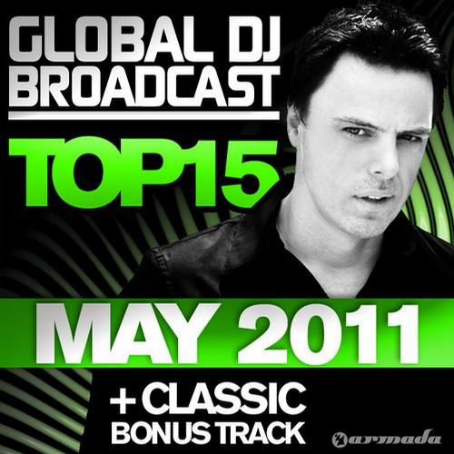 Album Art - Global DJ Broadcast Top 15 - May 2011 - Including Classic Bonus Track