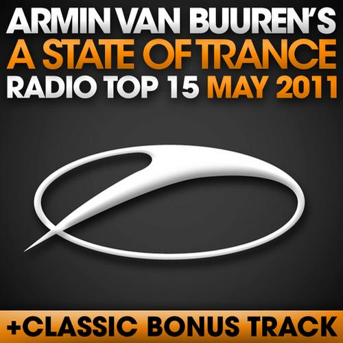 Album Art - A State Of Trance Radio Top 15 - May 2011 - Including Classic Bonus Track