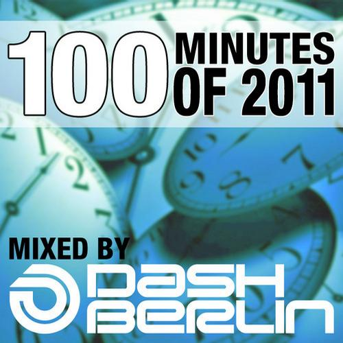 Album Art - 100 Minutes Of 2011 - Selected And Mixed By Dash Berlin