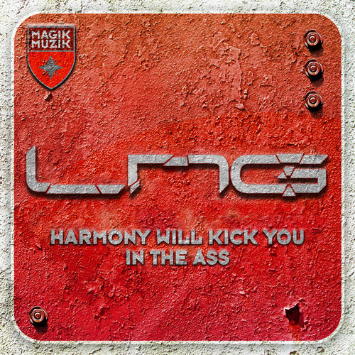 Album Art - Lange presents LNG - Harmony Will Kick You In The Ass