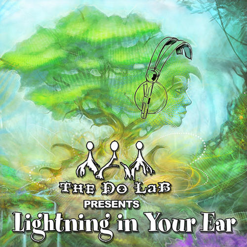 The Do Lab Presents: Lightning In Your Ear Album Art