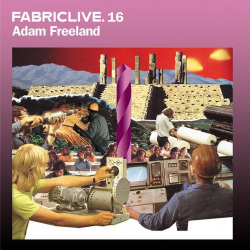 Album Art - FABRICLIVE 16: Adam Freeland