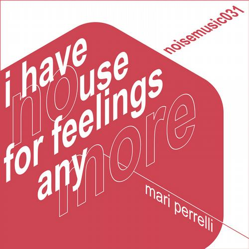 Album Art - I Have No Use for Feelings Anymore