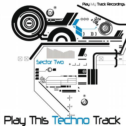 Album Art - Play This Techno Track - Sector Two