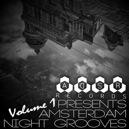 Album Art - ADSR Records Presents: Amsterdam Night Grooves, Vol. 1
