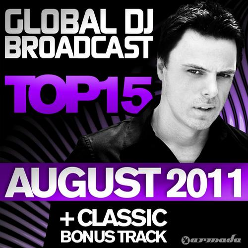 Album Art - Global DJ Broadcast Top 15 - August 2011 - Including Classic Bonus Track