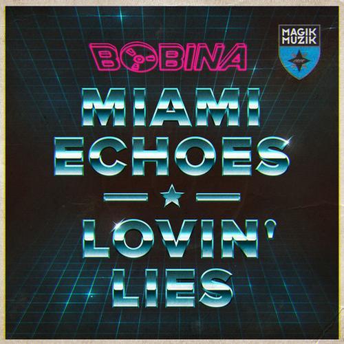 Album Art - Miami Echoes / Lovin' Lies