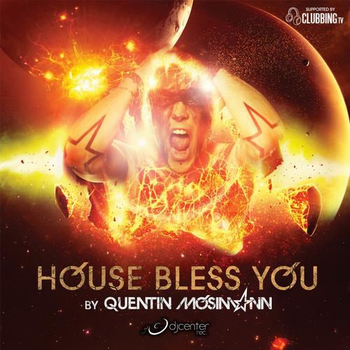 Album Art - House Bless You By Quentin Mosimann