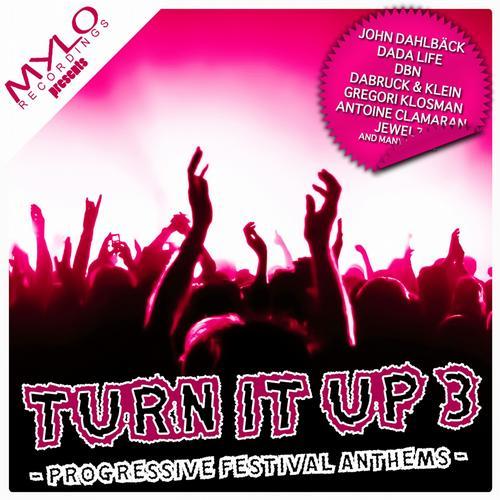 Album Art - Turn It Up - Progressive Festival Anthems, Vol. 3
