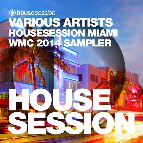 Album Art - Housesession Miami WMC 2014 Sampler