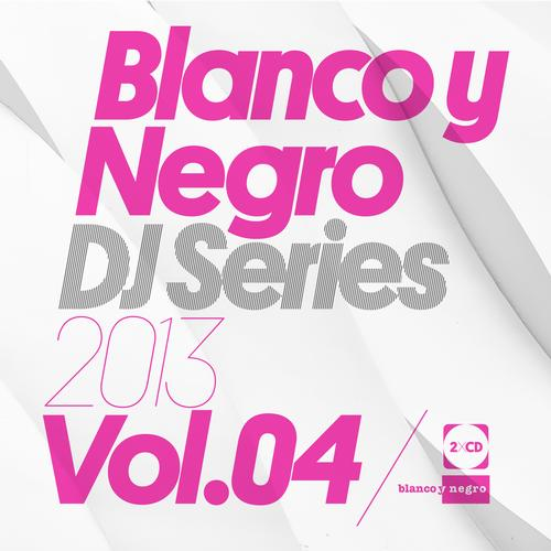Album Art - Blanco Y Negro Dj Series 2013 Vol.4