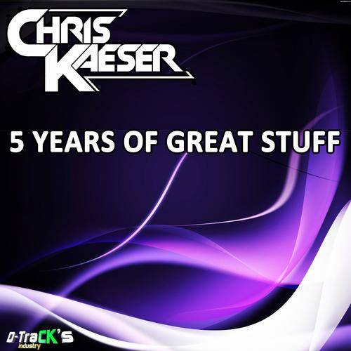 Album Art - Chris Kaeser 5 Years Of Great Stuff