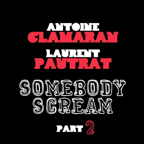 Album Art - Somebody Scream (Part 2)