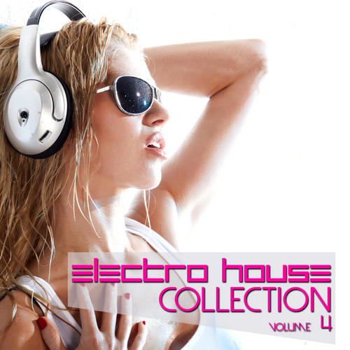 Album Art - Electro House Collection Volume 4