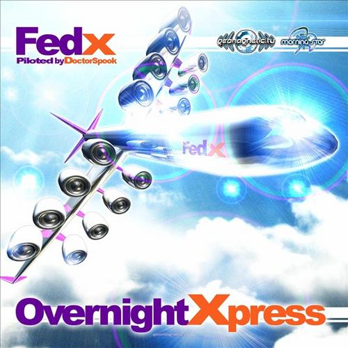 Album Art - Fed X - Next Day Xpress Piloted By Dr. Spook