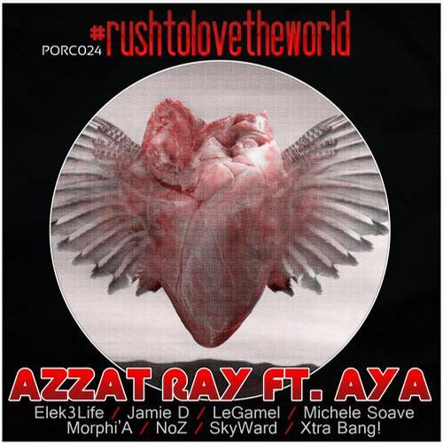 Album Art - Rush To Love The World (feat. Aya)