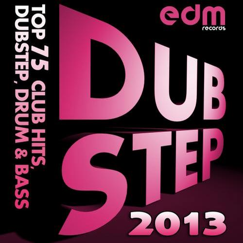 Album Art - Dubstep 2013 - Top 75 Club Hits, Dubstep, Drum & Bass