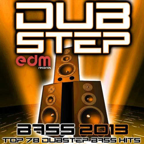 Album Art - Dubstep Bass – Top 78 Dubstep Bass Hits 2013