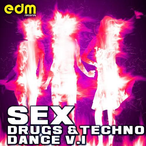 Album Art - Sex, Drugs & Techno Dance, Vol. 1
