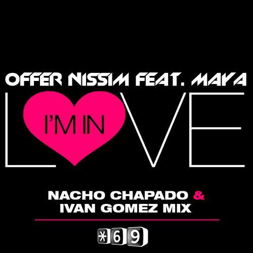 Offer Nissim Feat. Maya - I'm In Love (Nacho Chapado & Ivan Gomez Mix) Album Art