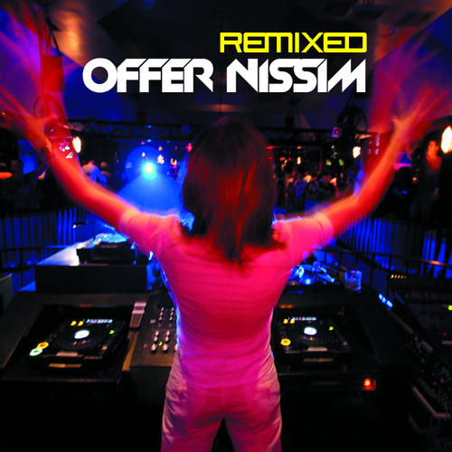 Album Art - Offer Nissim Remixed