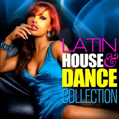 Album Art - Latin House & Dance Collection