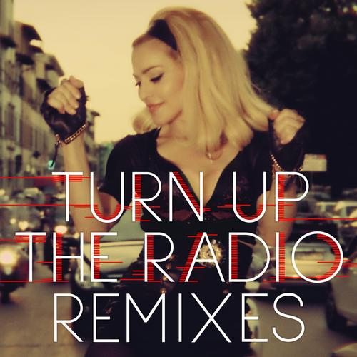 Album Art - Turn Up The Radio Remixes