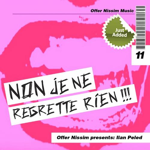 Album Art - Non J'e Ne Regrette Ri'en (Offer Nissim Presents Ilan Peled)