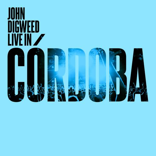 Album Art - John Digweed Live In Cordoba