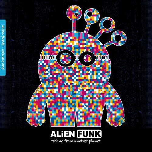 Album Art - Alien Funk, Vol. 1 - Techno from Another Planet