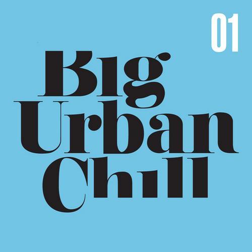Album Art - Big Urban Chill Vol. 1