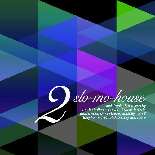 Slo-Mo-House, Vol. 2 Album