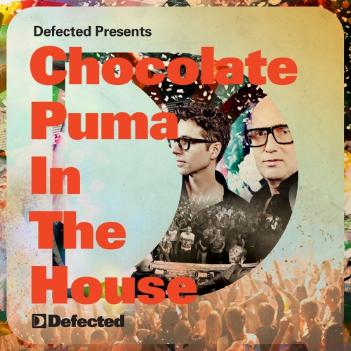 Album Art - Defected presents Chocolate Puma In The House