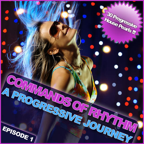 Album Art - Commands Of Rhythm - A Progressive Journey - Episode 1