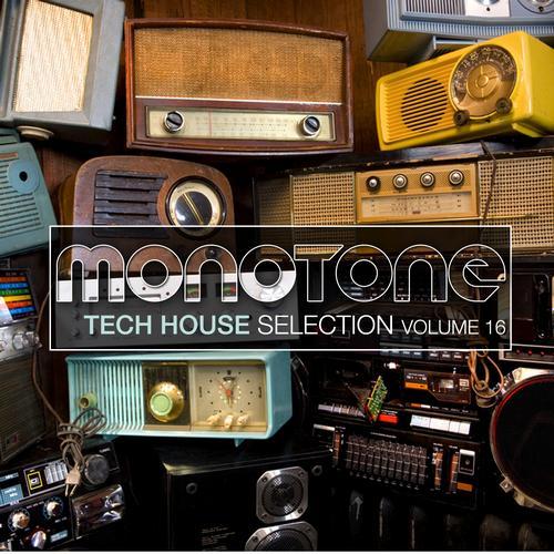 Album Art - Monotone Vol. 16 - Tech House Selection