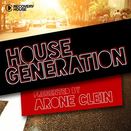 Album Art - House Generation Presented By Arone Clein