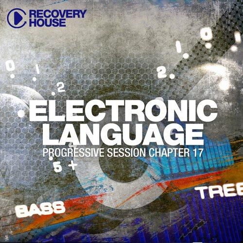 Album Art - Electronic Language - Progressive Session Chapter 17