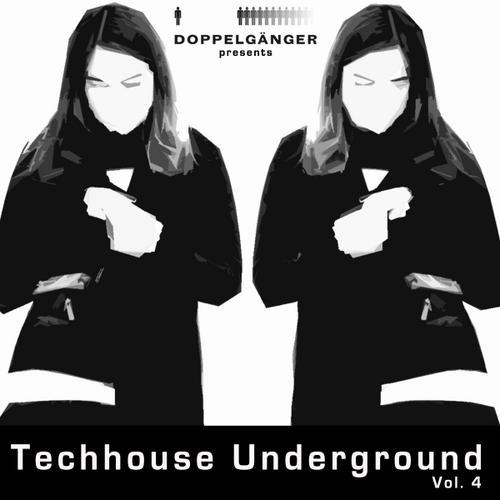 Album Art - Doppelganger Presents Techhouse Underground Volume 4